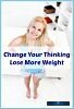 Thumbnail Change Your Thinking Lose More Weight