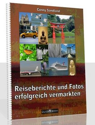 Product picture Reiseberichte und Fotos erfolgreich vermarkten
