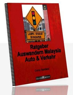 Product picture Ratgeber Auswandern Malaysia - Auto & Verkehr
