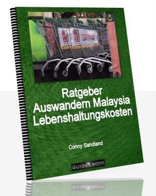 Product picture Ratgeber Auswandern Malaysia - Lebenshaltungskosten