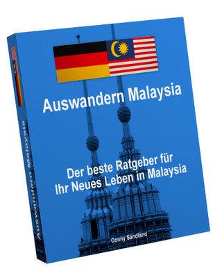 Product picture Auswandern Malaysia - Der beste Ratgeber für Ihr Neues Leben