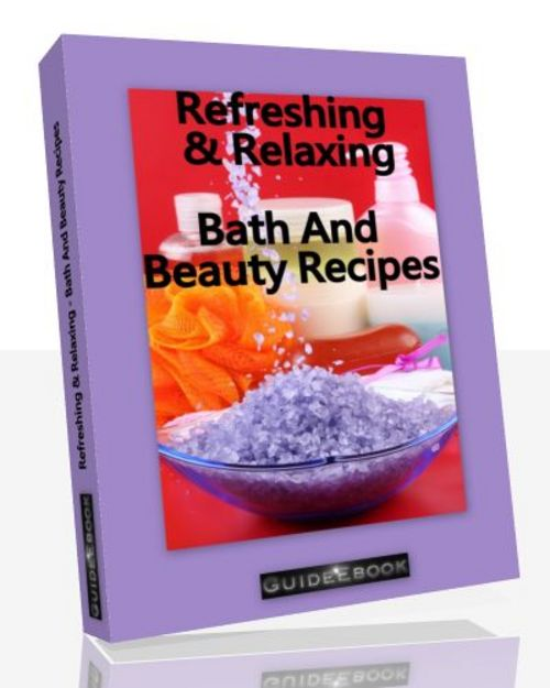 Product picture Refreshing & Relaxing Bath And Beauty Recipes