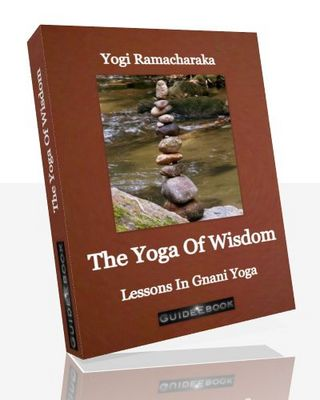 Product picture The Yoga Of Wisdom - Lessons In Gnani Yoga
