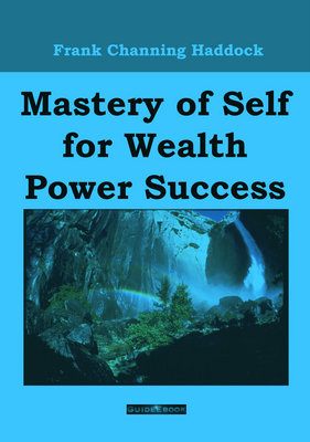 Product picture Mastery Of Self For Wealth Power Success